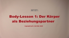 Body-Lessons (Teil 1)